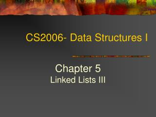 CS2006- Data Structures I