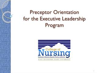 Preceptor Orientation for the Executive Leadership Program