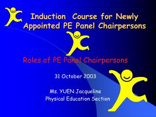 Induction  Course for Newly Appointed PE Panel Chairpersons