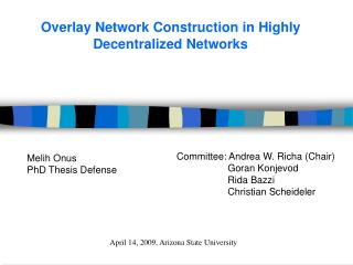 Overlay Network Construction in Highly Decentralized Networks