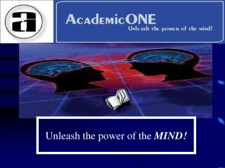 Unleash the power of the  MIND!
