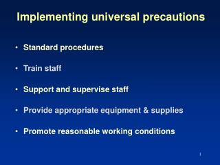 Implementing universal precautions