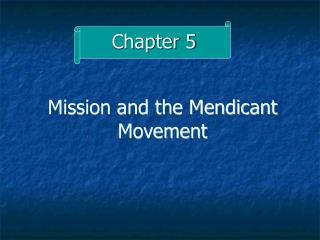 Mission and the Mendicant Movement