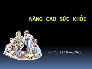 N�NG CAO S?C KH?E