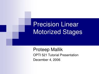 Precision Linear Motorized Stages
