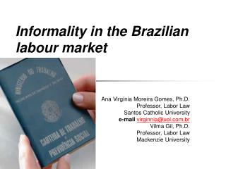 Informality in the Brazilian labour market