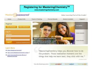 Registering for MasteringChemistryTM masteringchemistry