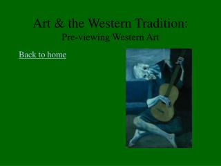 Art & the Western Tradition:  Pre-viewing Western Art