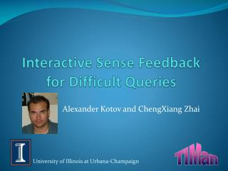 Interactive Sense Feedback for Difficult Queries