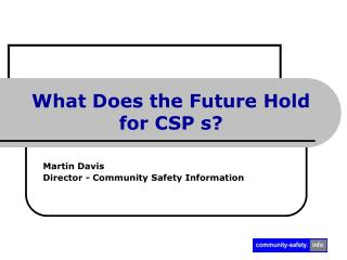 What Does the Future Hold for CSP s?