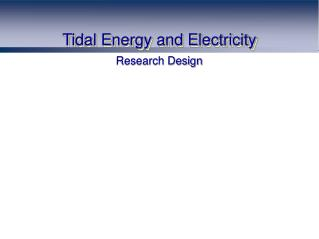 Tidal Energy and Electricity