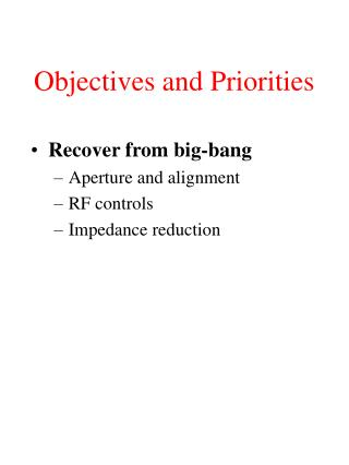 Objectives and Priorities