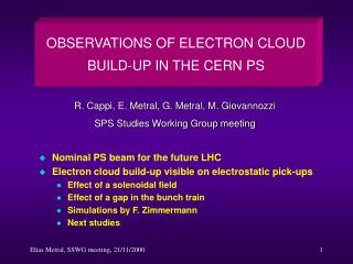 Nominal PS beam for the future LHC Electron cloud build-up visible on electrostatic pick-ups
