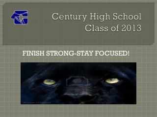 Century High School Class of 2013