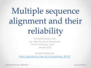 Multiple  s equence alignment and their reliability
