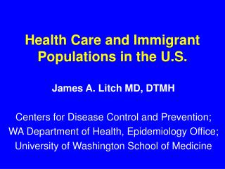Health Care and Immigrant Populations in the U.S.