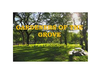 GARDENERS OF THE GROVE