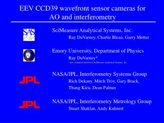 EEV CCD39 wavefront sensor cameras for AO and interferometry