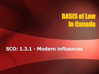 BASIS of Law in Canada
