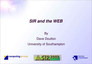 SIR and the WEB