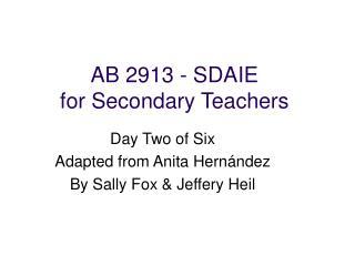 AB 2913 - SDAIE  for Secondary Teachers
