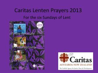 Caritas Lenten Prayers 2013