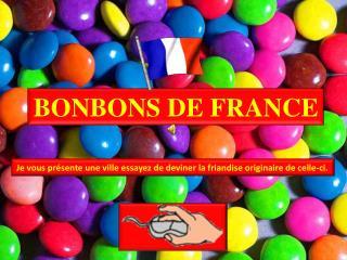 BONBONS DE FRANCE
