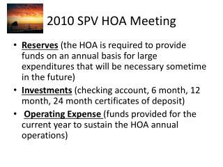 2010 SPV HOA Meeting