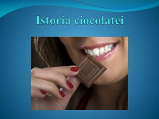 Istoria ciocolatei