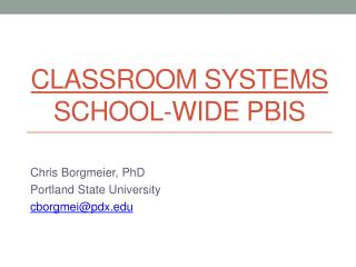 Classroom Systems School-wide PBIS