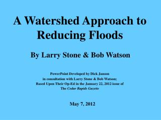 A Watershed Approach to Reducing Floods