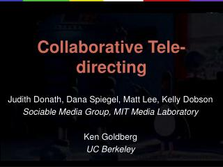 Collaborative Tele-directing
