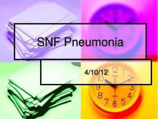SNF Pneumonia