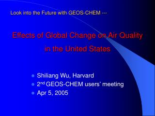 Effects of Global Change on Air Quality in the United States