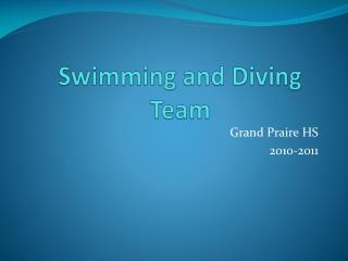Swimming and Diving Team