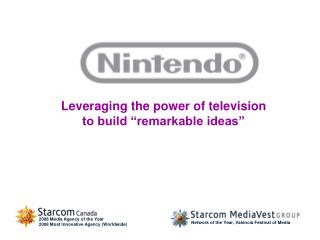 "Leveraging the power of television  to build ""remarkable ideas"""