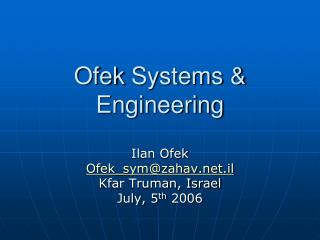 Ofek  Systems & Engineering