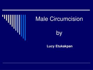 Male Circumcision by