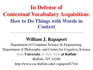 In Defense of Contextual Vocabulary Acquisition: