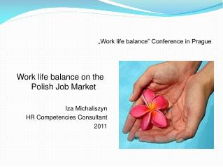 """Work life balance"" Conference in Prague"
