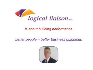 is about building performance better people ~ better business outcomes