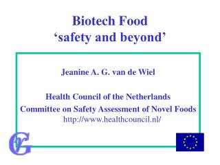 Biotech Food 'safety and beyond'