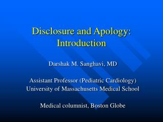 Disclosure and Apology: Introduction