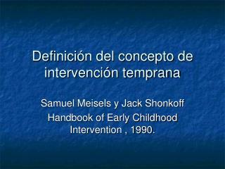 Definici n del concepto de intervenci n temprana
