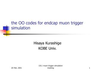 the OO codes for endcap muon trigger simulation