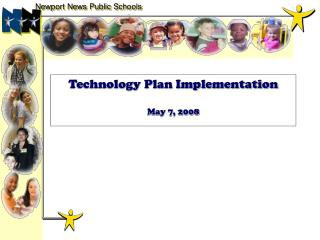 Technology Plan Implementation May 7, 2008