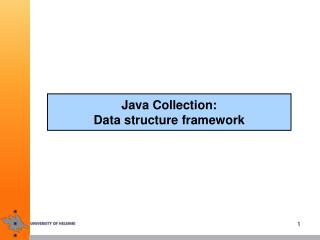 Java Collection:  Data structure framework