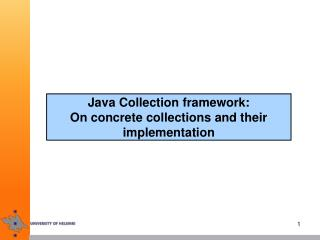 Java Collection framework:  On concrete collections and their implementation
