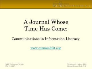 A Journal Whose  Time Has Come: