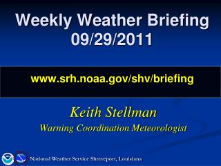 Weekly Weather Briefing 09/29/2011 srh.noaa/shv/briefing